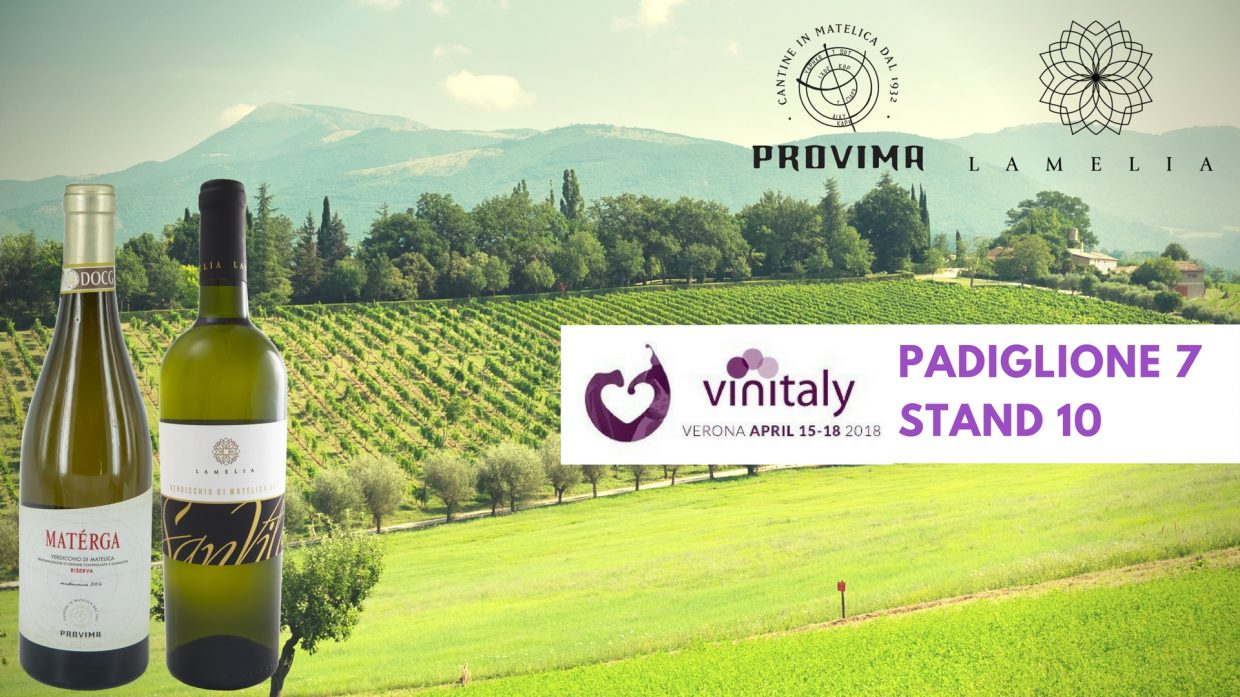 Vinitaly 2018 – Are you ready to taste Verdicchio di Matelica DOC?