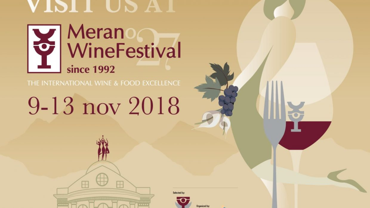 Merano wine Festival 2018: come and visit us
